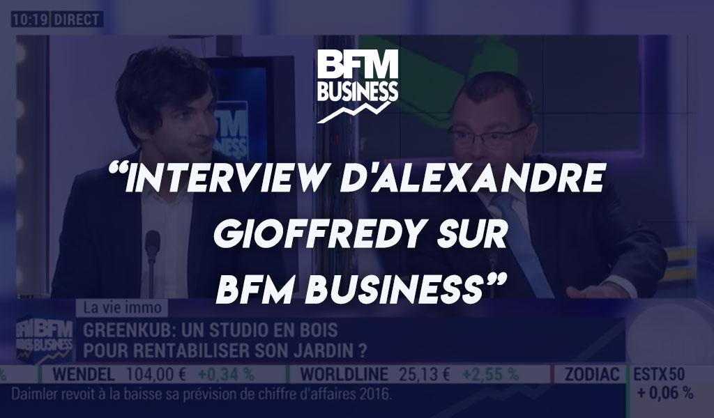 BFM Business : Alexandre Gioffredy