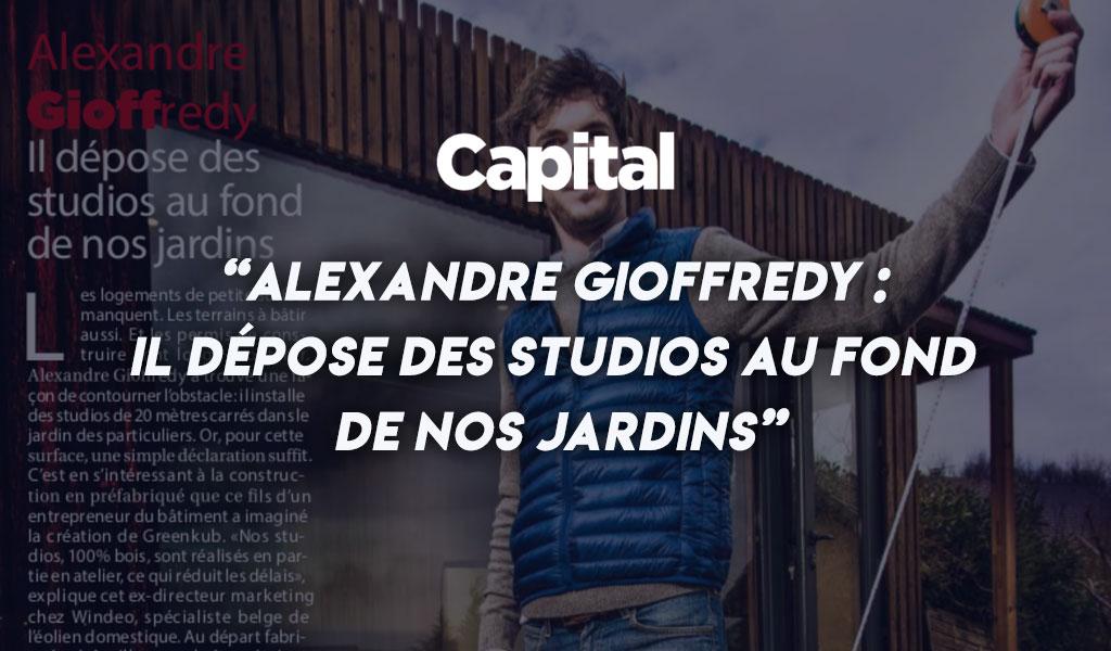 Alexandre Gioffredy : il dépose des studios au fond de nos jardins [Capital]