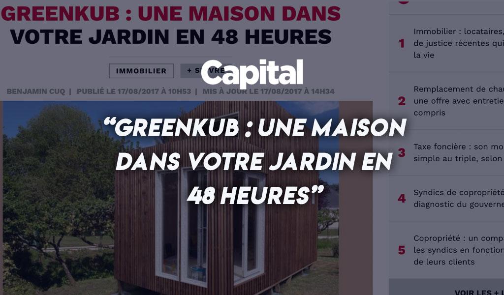 Capital - Greenkub : une maison dans votre jardin en 48h