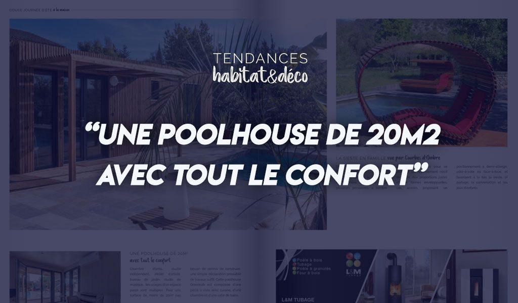 Une PoolHouse de 20m² avec tout le confort
